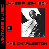 The Charleston (The Charleston 1925) by James P. Johnson