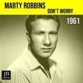 Don't Worry (1961) von Marty Robbins
