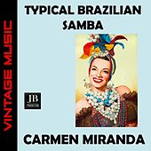 Typical Brazilian Samba de Carmen Miranda