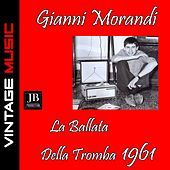 La Ballata Della Tromba (Canzonissima 1962) von Gianni Morandi