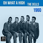 Oh What A Night (1960) van The Dells