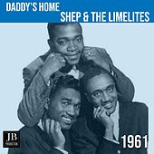 Daddy's Home (1961) de Shep and the Limelites