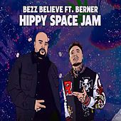 Hippy Space Jam de Bezz Believe