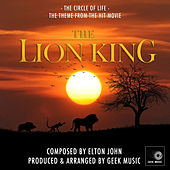 The Lion King: Circle Of Life by Geek Music