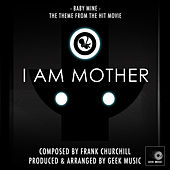I Am Mother: Main Theme by Geek Music