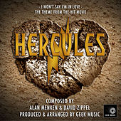 Hercules: I Won't Say I'm In Love by Geek Music