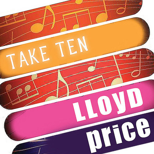 Lloyd Price: Take Ten by Lloyd Price