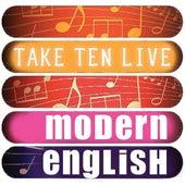 Modern English: Take Ten (Live) by Modern English