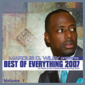 Best Of Everything 2007, Vol. 1 by Marcus D. Wiley