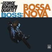 Boss: Bossa Nova by George Bohannon Quartet