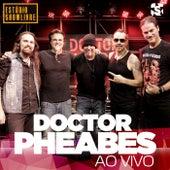 Doctor Pheabes no Estúdio Showlivre (Ao Vivo) by Doctor Pheabes