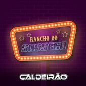 Rancho do Sossego von Caldeirão