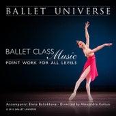Ballet Class Music Point Work by Elena  Baliakhova