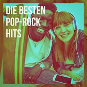 Die Besten Pop-Rock Hits by Various Artists