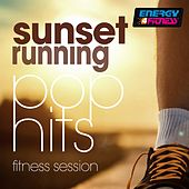 Sunset Running Pop Hits Fitness Session by Various Artists