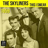 This I Swear (1959 The Skyliners) de The Skyliners