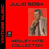 Julio Sosa Medley Hits Collection (Vintage Music) by Julio Sosa