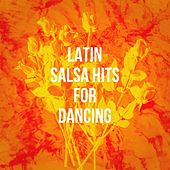 Latin Salsa Hits For Dancing von Various Artists