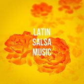Latin Salsa Music by Various Artists