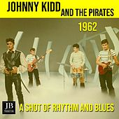 A Shot Of Rhythm And Blues (1962) by Johnny Kidd