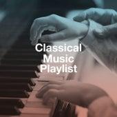 Classical Music Playlist de Various Artists