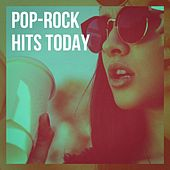 Pop-Rock Hits Today by Various Artists