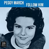 I Follow Him (1962) by Peggy March