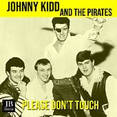 Please Don't Touch by Johnny Kidd