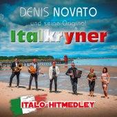 Italo-Hitmedley: Funky Gallo / Una carezza in un pugno / Gloria / E Vola Vola si va / Baila Morena / L'italiano / Maledetta primavera von Denis Novato und seine Original Italkryner