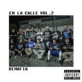 En la Calle, Vol. 2 by Hemafia