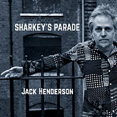Sharkey's Parade by Jack Henderson