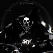 T. M. O. D. de Trapthugbr