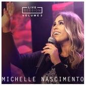 Michelle Nascimento Live Session Vol.2 de Michelle Nascimento