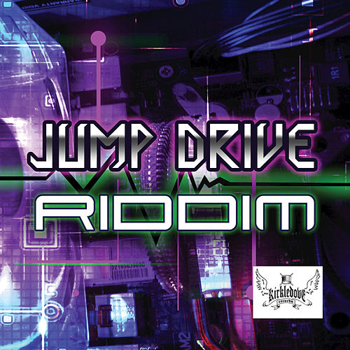 Jump Drive Riddim by Various Artists