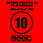 Round 10 by Jason Phats