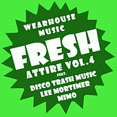Wearhouse Music presents Fresh Attire Volume 4 by Various Artists