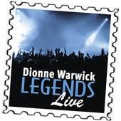 Dionne Warwick: Legends (Live) by Dionne Warwick