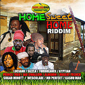 Home Sweet Home Riddim by Various Artists