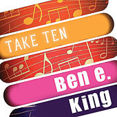 Ben E. King: Take Ten de Ben E. King