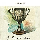 A Silver Cup by Annette