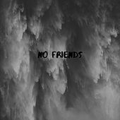 No Friends by Coolie