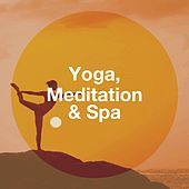 Yoga, Meditation & Spa by Various Artists