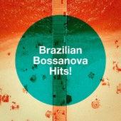 Brazilian Bossanova Hits! von Various Artists