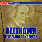Beethoven: Five Piano Concertos by Various Artists