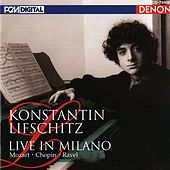 Live in Milano by Konstantin Lifschitz