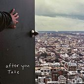 After You by Tate