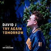 Try Again Tomorrow by David J