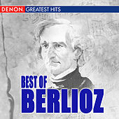 Best Of Berlioz by Various Artists