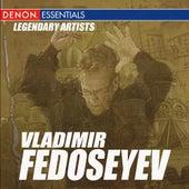 Legendary Artists: Vladimir Fedoseyev by Vladimir Fedoseyev