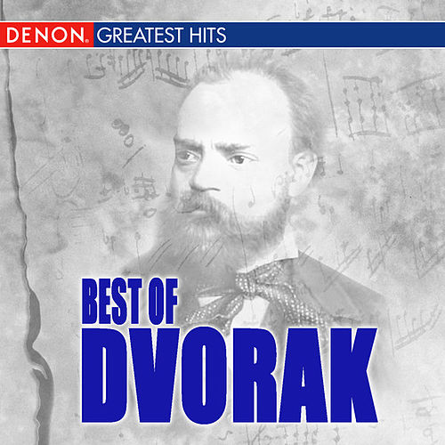 Best Of Dvorak by Various Artists